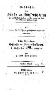 Geschichte der Physik seit der Wiederherstellung der Kunste und Wissenschaften bis auf die neuesten Zeien von Johann Carl Fischer: 1