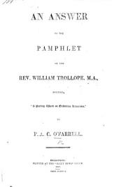 """An Answer to the pamphlet of W. Trollope, entitled,""""A parting word on Tridentine Romanism.""""."""