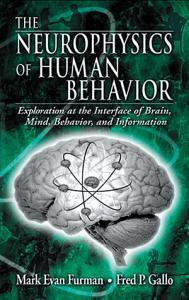 The Neurophysics of Human Behavior