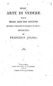Dell' arte di vedere nelle belle arti del disegno: secondo i principii di Sulzer e di Mengs ...