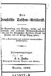 Der preußische Taschen-Artillerist. Eine Sammlung von Notizen, welche auf die theoretische und praktische Geschützwissenschaft ... Bezug haben