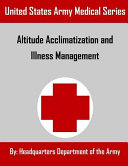 Altitude Acclimatization and Illness Management