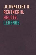Journalistin  Rentnerin  Heldin  Legende  PDF