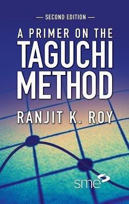 A Primer on the Taguchi Method  Second Edition PDF
