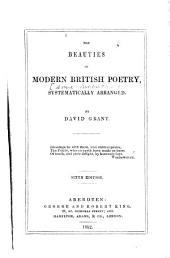 Beauties of Modern British Poetry: Systematically Arranged