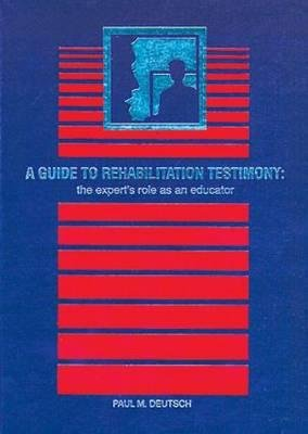 A Guide to Rehabilitation Testimony PDF