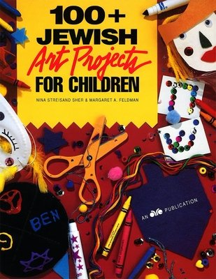 100  Jewish Art Projects for Children