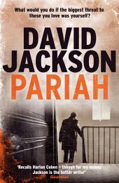 Pariah: A slick edge-of-your-seat crime thriller