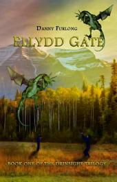 Ellydd Gate: Book 1 of the Drinsighe Trilogy