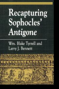 Recapturing Sophocles  Antigone Book