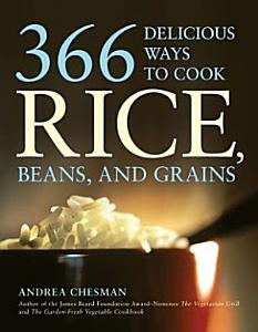 366 Delicious Ways to Cook Rice  Beans  and Grains Book