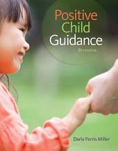 Positive Child Guidance: Edition 8