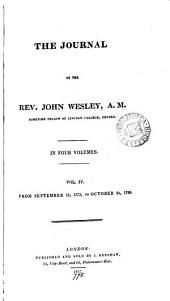 The journal of the rev. John Wesley: Volume 4