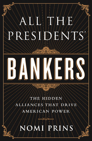 All the Presidents  Bankers