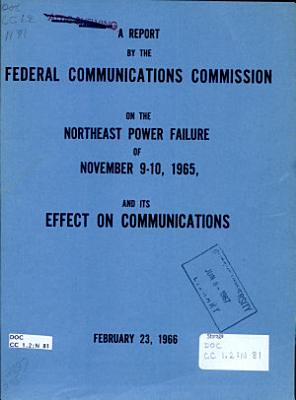 A Report on the Northeast Power Failure of November 9 10  1965