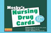 Mosby's Nursing Drug Cards E-Book: Edition 22