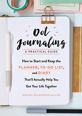 Dot Journaling   A Practical Guide