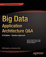 Big Data Application Architecture Q A PDF