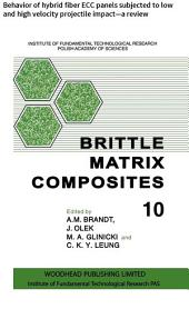 Brittle Matrix Composites: Behavior of hybrid fiber ECC panels subjected to low and high velocity projectile impact—a review