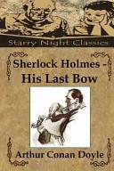 Sherlock Holmes   His Last Bow PDF