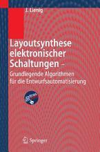 Layoutsynthese elektronischer Schaltungen   Grundlegende Algorithmen f  r die Entwurfsautomatisierung PDF