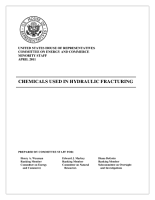 Chemicals Used in Hydraulic Fracturing  Congressional Report PDF