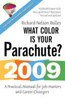 The 2009 What Color is Your Parachute?