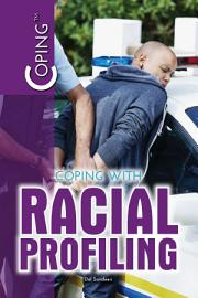 Coping With Racial Profiling