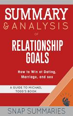 Summary & Analysis of Relationship Goals
