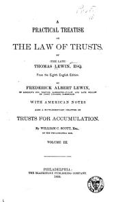 A Practical Treatise on the Law of Trusts: Volume 3