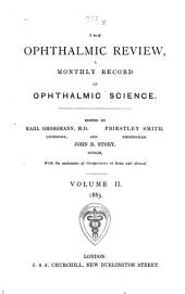 The Ophthalmic Review: Volume 2