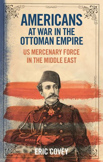 Americans at War in the Ottoman Empire PDF
