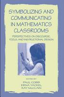 Symbolizing and Communicating in Mathematics Classrooms PDF
