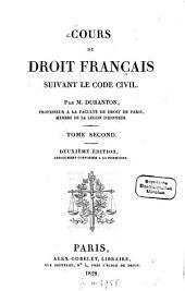 Cours de droit français suivant le Code civil: Volume2