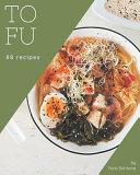 88 Tofu Recipes PDF