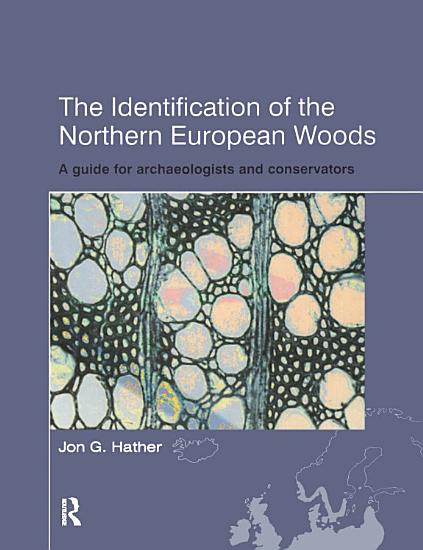 The Identification of Northern European Woods PDF