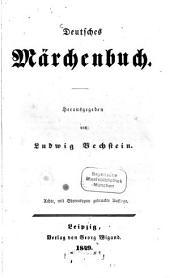 Deutsches Märchenbuch: Herausgegeben von Ludwig Bechstein