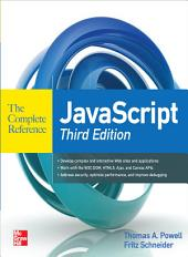 JavaScript The Complete Reference 3rd Edition: Edition 3