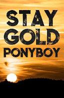 Stay Gold Ponyboy PDF