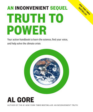 An Inconvenient Sequel  Truth to Power PDF