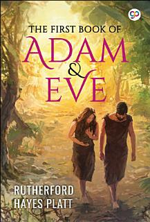 The First Book of Adam and Eve Book