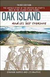 Oak Island and Its Lost Treasure: Third Edition, Edition 3