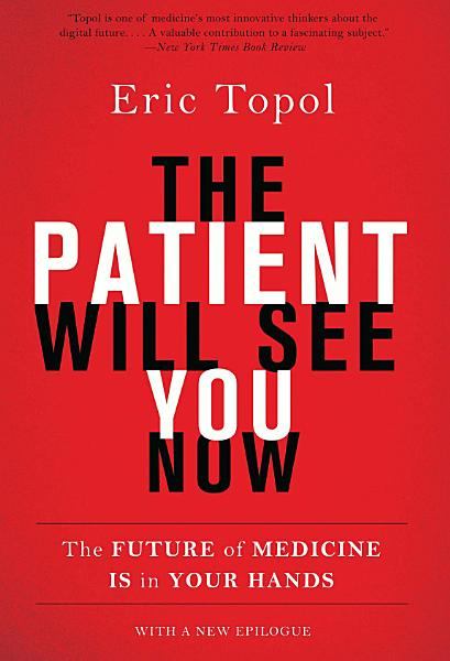 Download The Patient Will See You Now Book