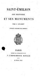 Saint-Émilion, son histoire et ses monuments