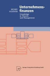 Unternehmensfinanzen: Grundzüge in Theorie und Management