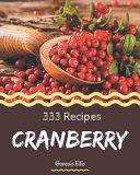 333 Cranberry Recipes