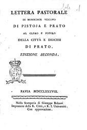 Lettera pastorale di Monsignor vescovo di Pistoja e Prato al clero e popolo della citta e diocesi di Prato [Scipione De' Ricci]
