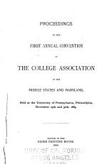 Proceedings of the Annual Convention of the College Association of the Middle States and Maryland