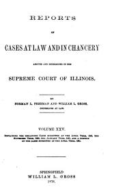 Reports of Cases Determined in the Supreme Court of the State of Illinois: Volume 25