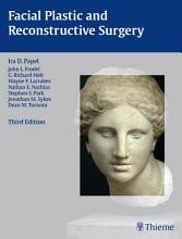 Facial Plastic and Reconstructive Surgery PDF